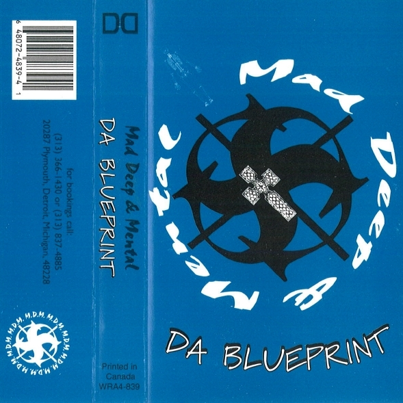 Mad Deep & Mental - Da Blueprint