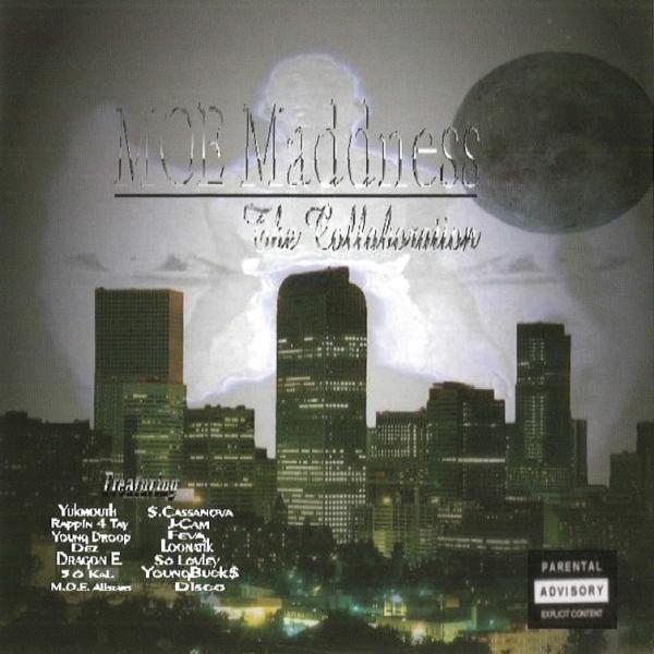 Mellowed Out Entertainment - M.O.E. Madness