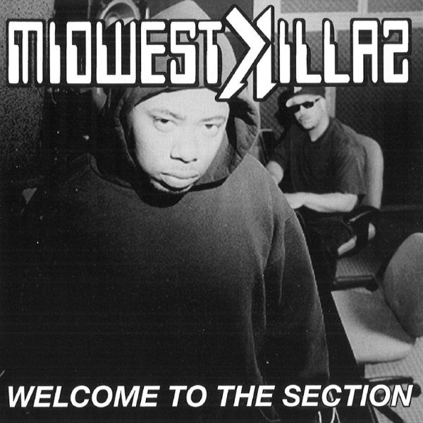 Midwest Killaz - Welcome To The Section