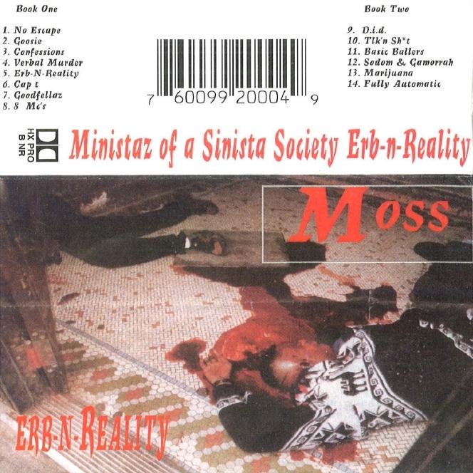 Ministaz Of A Sinista Society (M.O.S.S.) - Erb-N-Reality