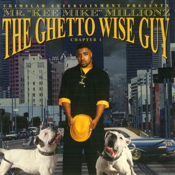 "Mr. ""Kee-Mike"" Millionz - The Ghetto Wise Guy: Chapter 1"