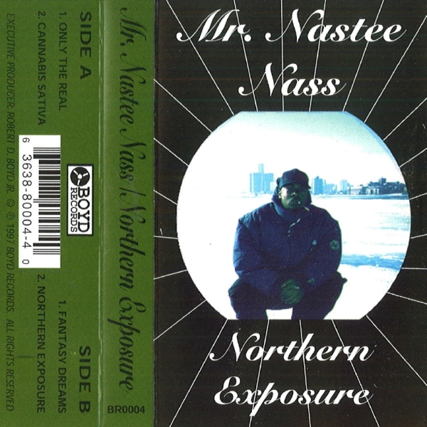Mr. Nastee Nass - Northern Exposure
