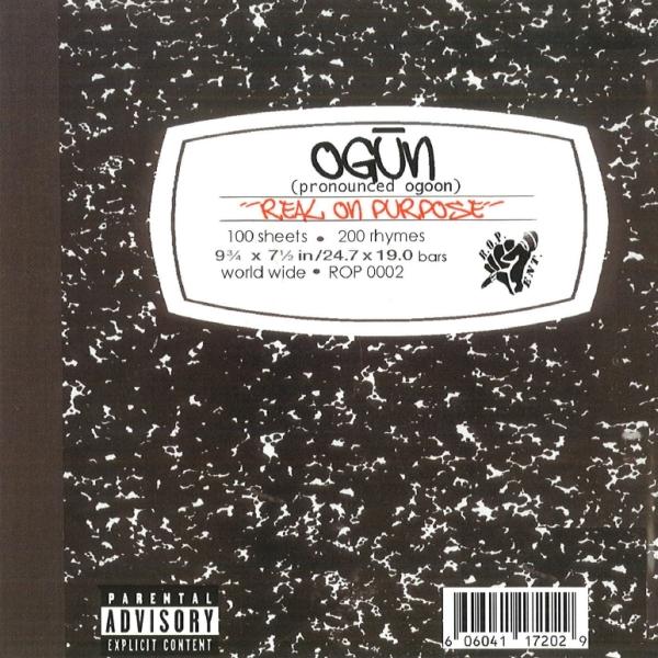 Ogun - Real On Purpose