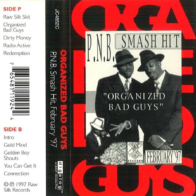 P.N.B. - Organized Bad Guys