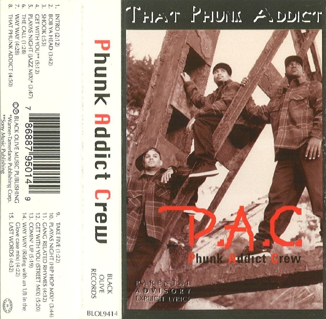 Phunk Addict Crew (P.A.C.) - That Phunk Addict