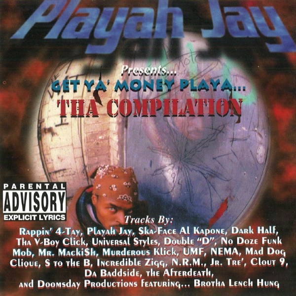 Playah Jay - ... presents: Get Ya Money Playa (The Compilation)