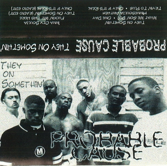 Probable Cause - They On Somethin'