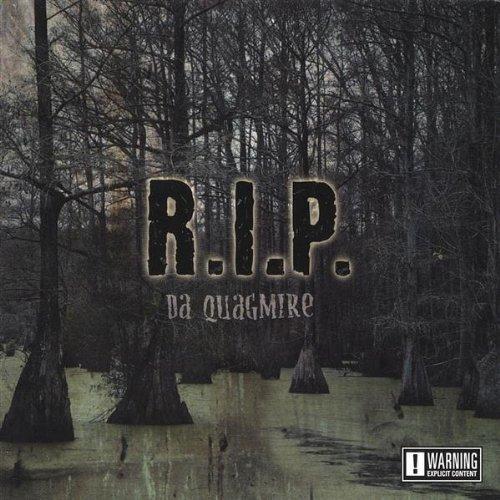 R.I.P. - Da Quagmire