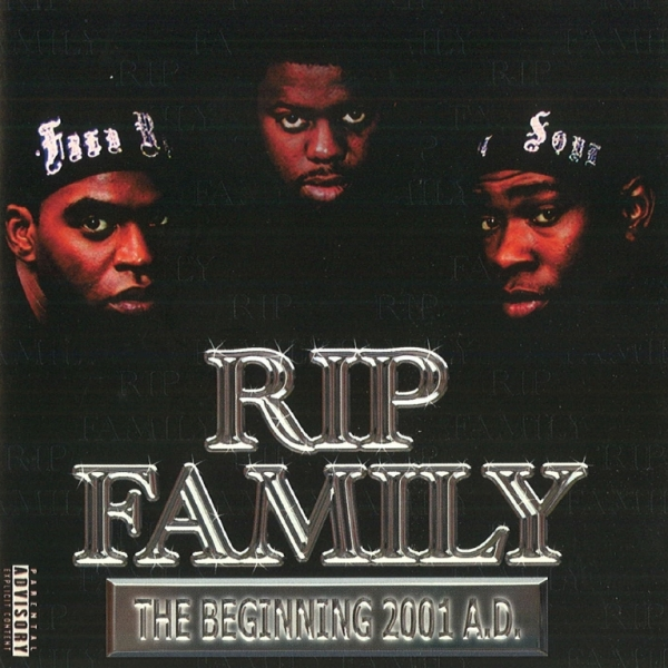 Rip Family - The Beginning 2001 A.D.