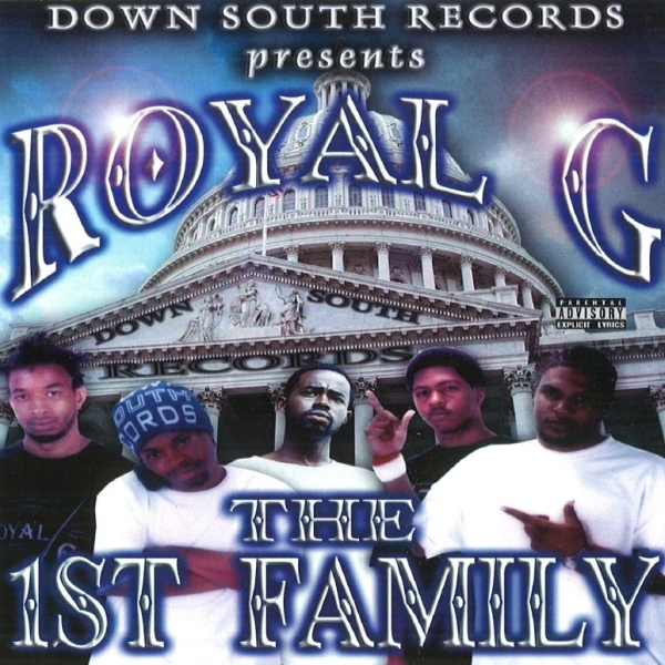 Royal G - The 1st Family