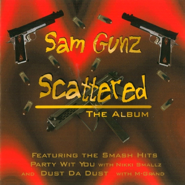Sam Gunz - Scattered: The Album