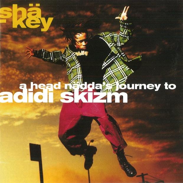 Shä-Key - A Head Nädda's Journey To Adidi Skizm