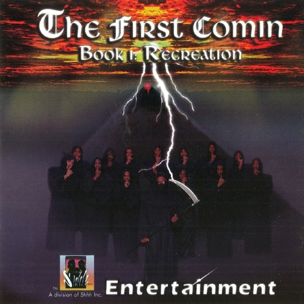 Shhh Entertainment - The First Comin (Book I: Recreation)