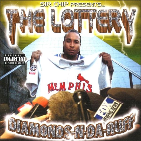 Sir Chip - presents... The Lottery: Diamonds-N-Da-Ruff