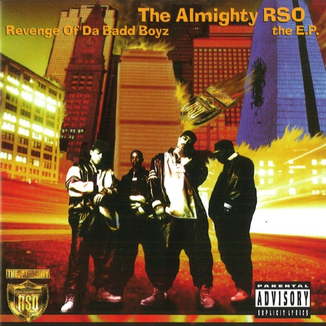 The Almighty RSO - Revenge Of Da Badd Boyz The EP