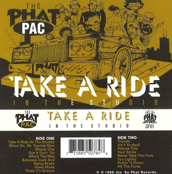 The Phat Pac - Take A Ride (In The Studio)