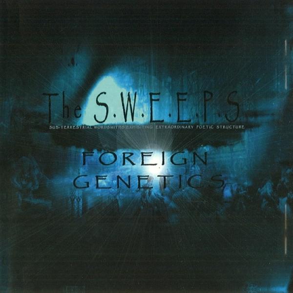 The S.W.E.E.P.S. - Foreign Genetics