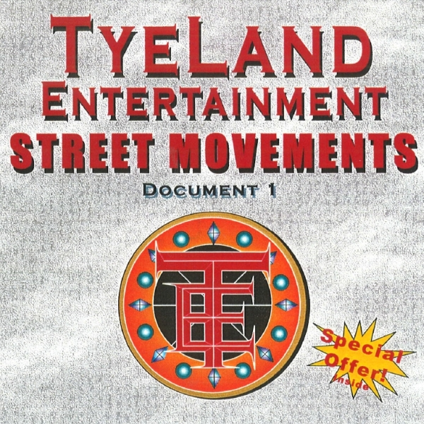 TyeLand Entertainment - Street Movements: Document 1