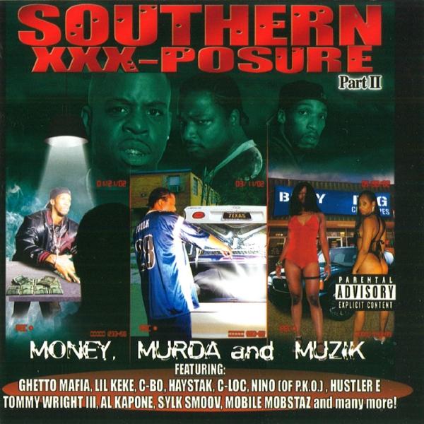 V.A. - Southern XXX-Posure Pt. II: Money, Murda, Muzik