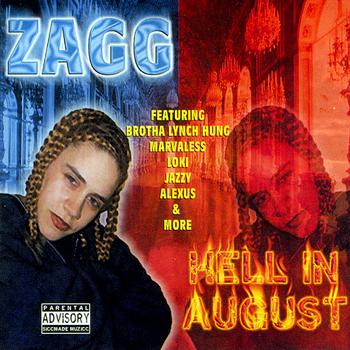 Zagg - Hell In August