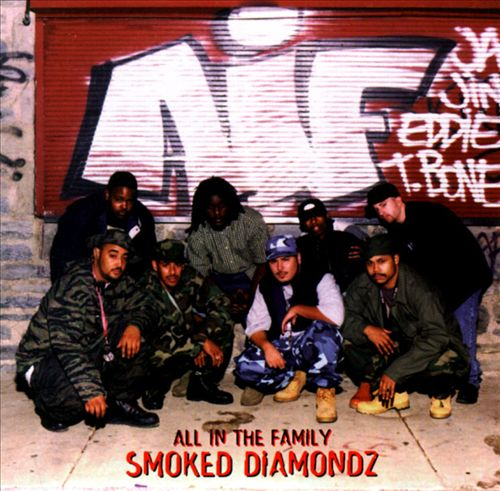 All In The Family - Smoked Diamondz