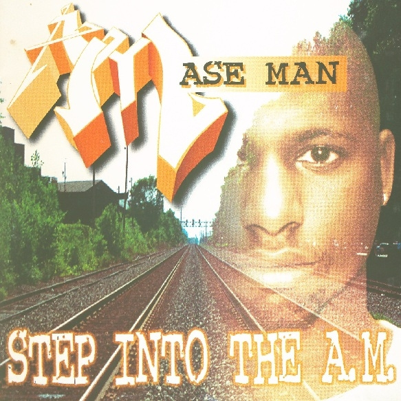 Ase Man - Step Into The A.M.