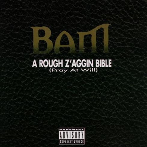 Bam - A Rough Z'aggin Bible (Pray At Will)