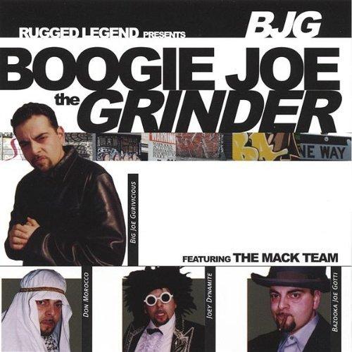 Bazooka Joe Gotti - Boogie Joe The Grinder