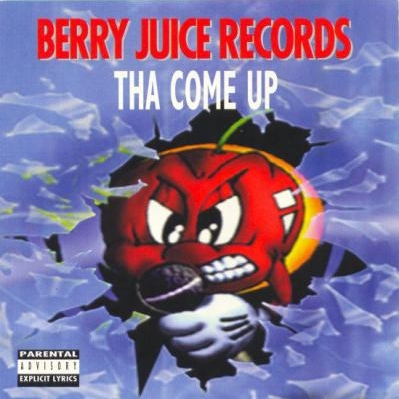 Berry Juice Records - Tha Come Up