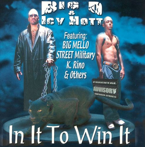 Big D & Icy Hott - In It To Win It