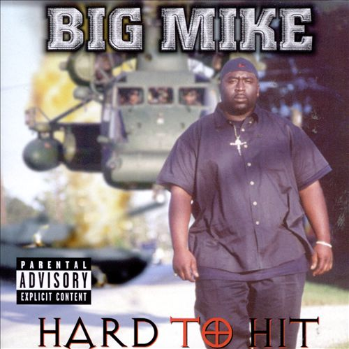 Big Mike - Hard To Hit