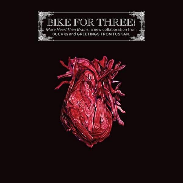 Bike For Three! - More Heart Than Brains