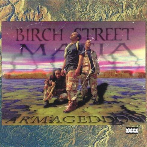 Birch Street Mafia - Armageddon