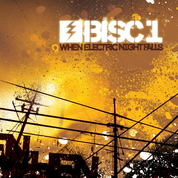 Bisc1 - When Electric Night Falls