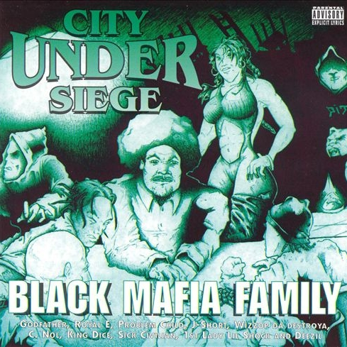 Black Mafia Family - City Under Siege