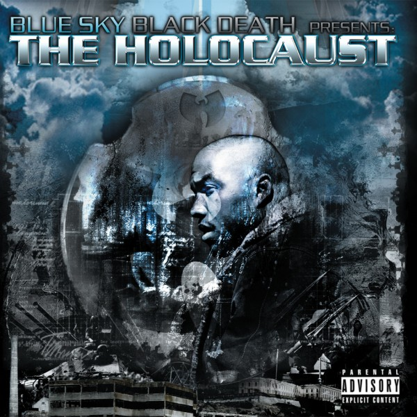 Blue Sky Black Death - presents... The Holocaust