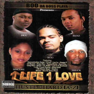 Boo Da Boss Playa - presents 1 Life 1 Love - Hustle Hard (A-Z)