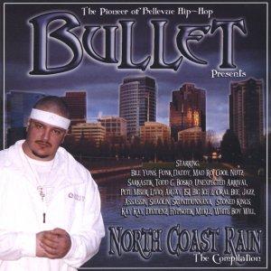 Bullet - presents... North Coast Rain