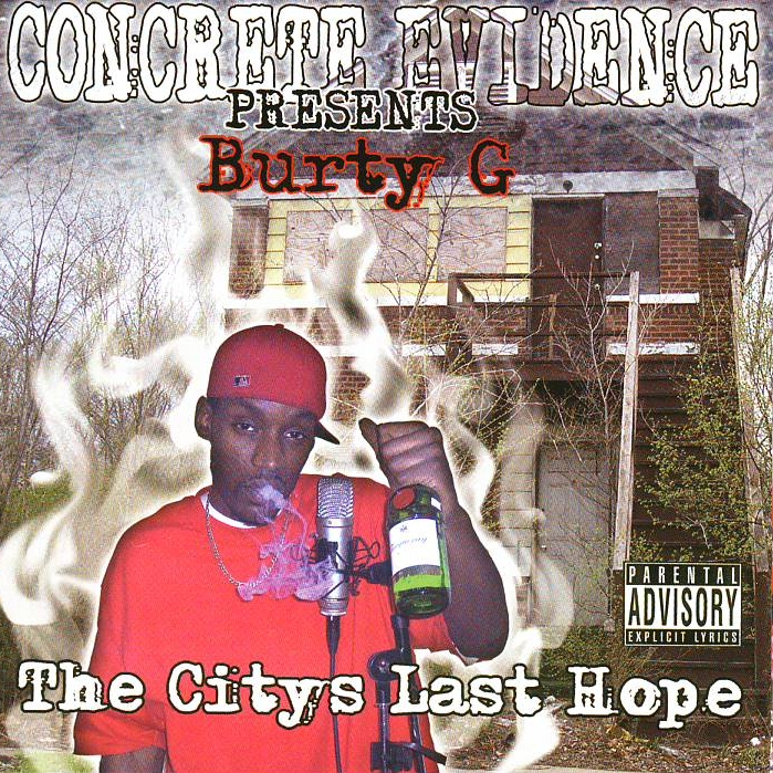 Burty G - The Citys Last Hope
