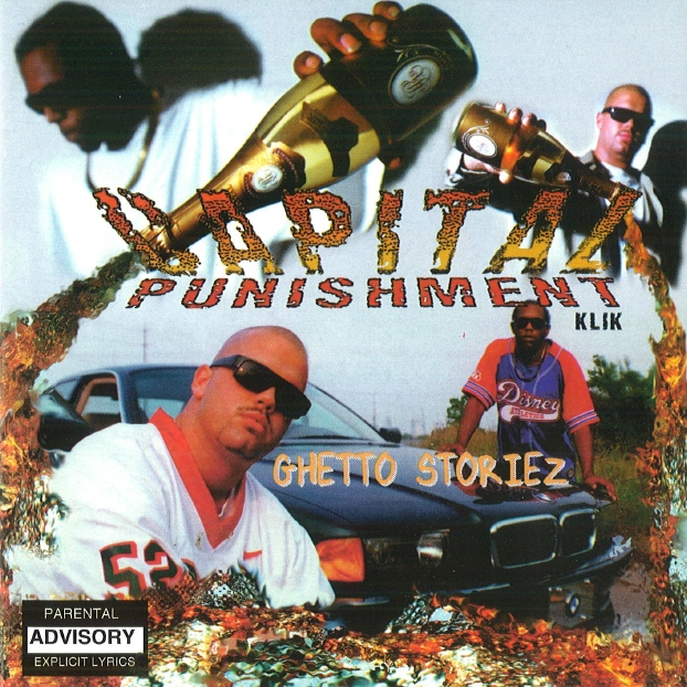 Capital Punishment Klik - Ghetto Storiez