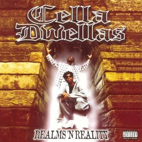 Cella Dwellas – Realms 'N' Reality