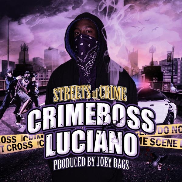 Crimeboss Luciano - Streets Of Crime