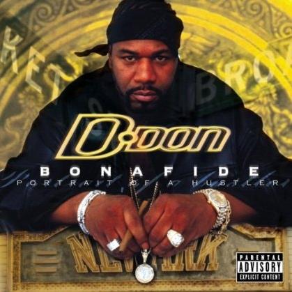 D-Don - Bonafide: Portrait Of A Hustler