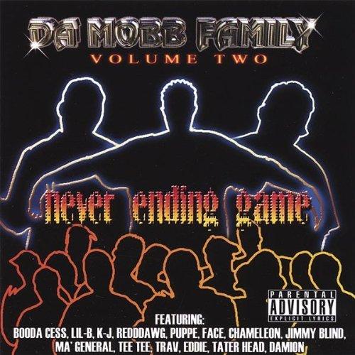 Da Mobb Family Vol. 2 - Never Ending Game