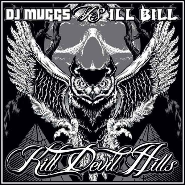 DJ Muggs Vs. Ill Bill - Kill Devil Hills