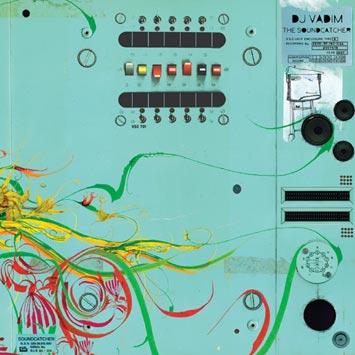 DJ Vadim - The Soundcatcher