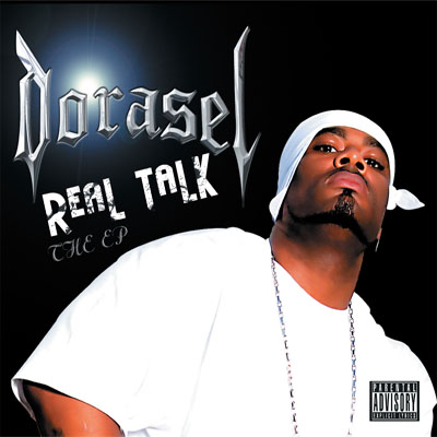 Dorasel - Real Talk The EP