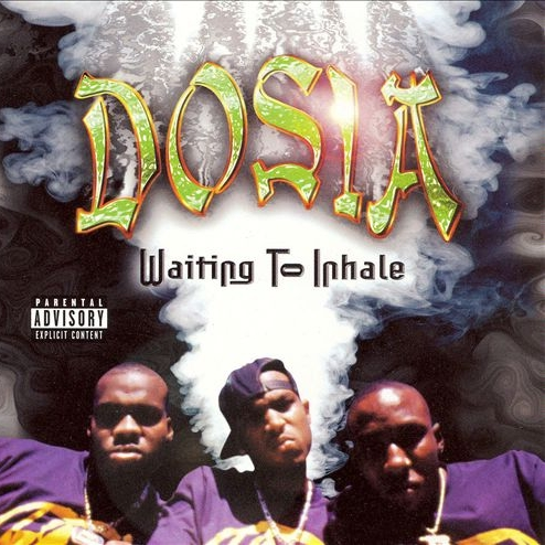 Dosia - Waiting To Inhale