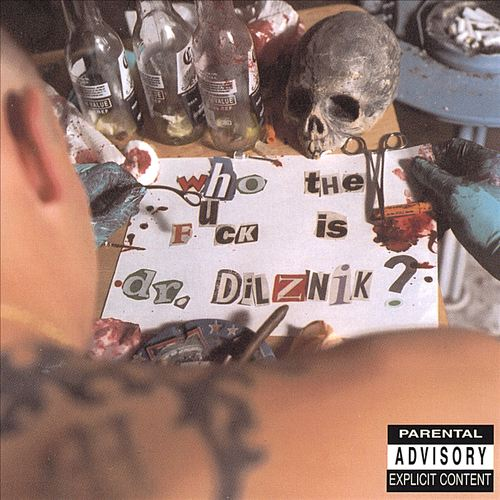 Who The Fuck Is Dr. Dilznik? (2002)