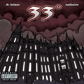 Dr. Holmes & Xunfusion - 33°